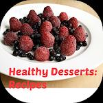 Healthy Desserts: Recipes