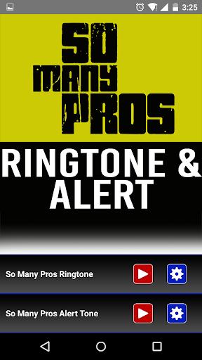 So Many Pros Ringtone Alert