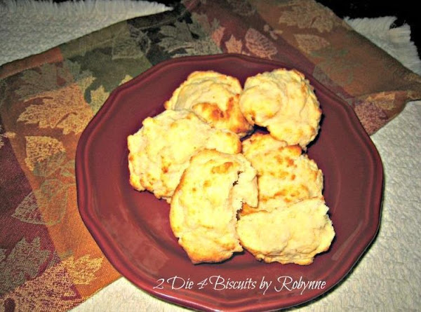 2 Die 4 Drop Biscuits~robynne Recipe