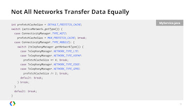 Photo: Transfer more data on 4G networks to account for higher transfer rates and battery cost. Conversly, transfer less data on 2G networks.