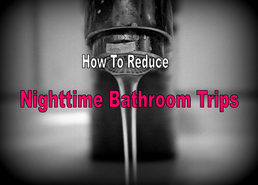 Reduce Nighttime Bathroom Trips – Diet Hack For Frequent Urination