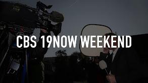 CBS 19now Weekend thumbnail