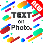 Text on Photo-Text Photo Editor, Nice Quotes Edit 2.8