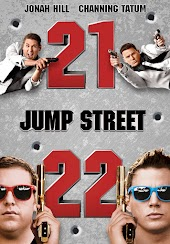21 Jump Street + 22 Jump Street Double Feature