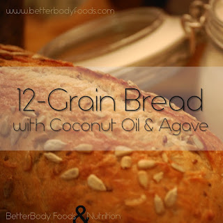 12-Grain Bread with Coconut Oil & Agave