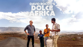 David Rocco's Dolce Africa thumbnail