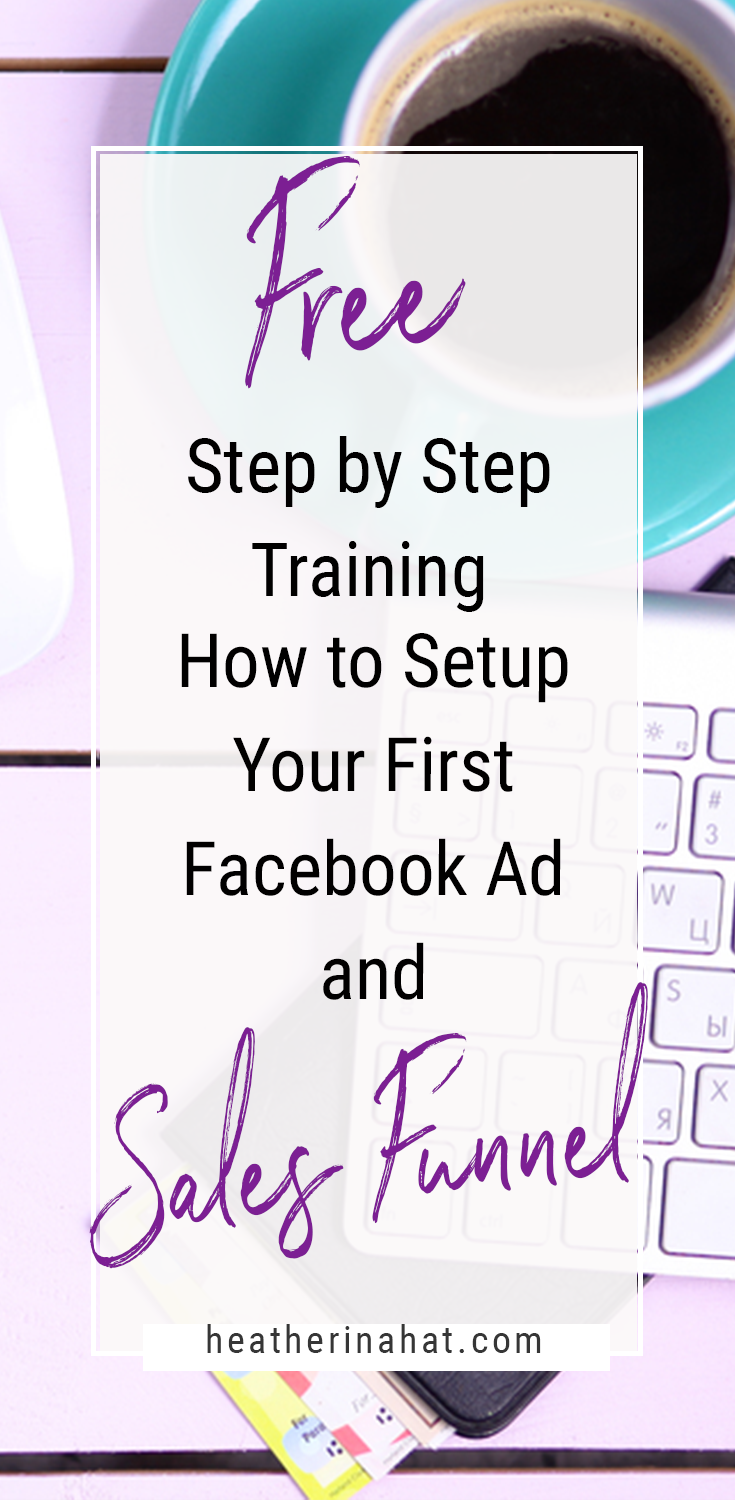 How to setup a Facebook Ad and Sales Funnel