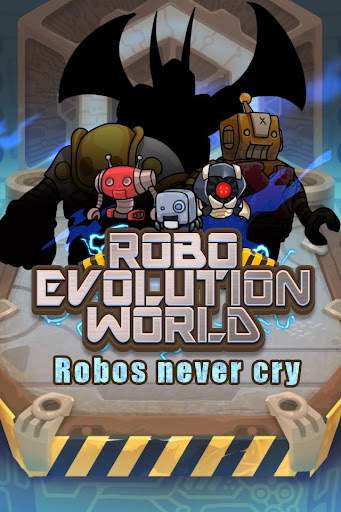 機械人進化世界 Robo Evolution World