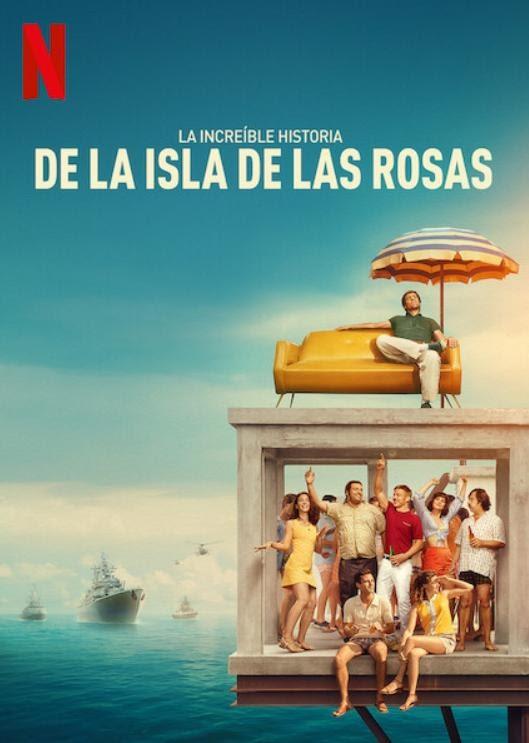 La increíble historia de la Isla de las Rosas