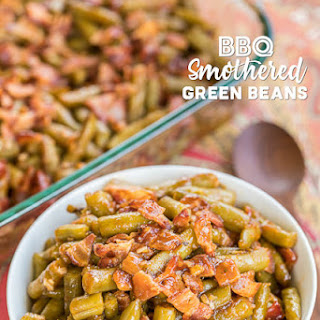 BBQ Smothered Green Beans.