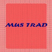 MUS TRAD