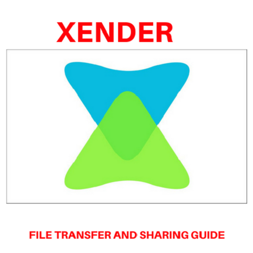 App Insights: XENDER FILE TRANSFER AND SHARING GUIDE 2018