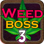 Weed Boss 3 - Idle Tycoon Ganja Farm Bud Shop Inc 1.16.1