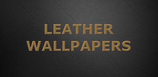Leather Wallpapers 2019 1 0 (Android) - Download APK