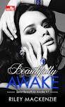 """""""CR: Beautifully Awake (Beautifully Awake #1) - Riley Mackenzie"""""""