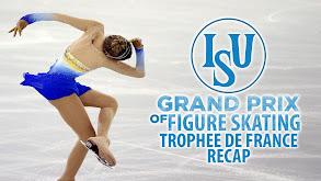ISU Grand Prix of Figure Skating: Grand Prix France Recap thumbnail