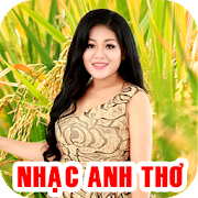 Nhac Anh Tho - Tieng Hat Anh Tho