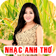 Nhac Anh Tho - Tieng Hat Anh Tho APK