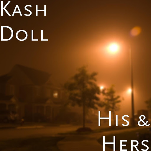 Kash Doll: His & Hers - Music on Google Play