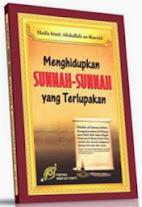 Menghidupkan Sunnah-Sunnah yang Terlupakan | RBI