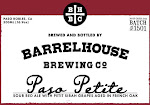 BarrelHouse Paso Petite / Red Sour with Petite Sirah Grapes / No. 1501