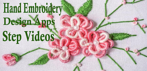 Hand Embroidery Designs App Step By Step Video Apps On Google Play