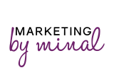 Marketing by Minal Small Business Marketing Mentor