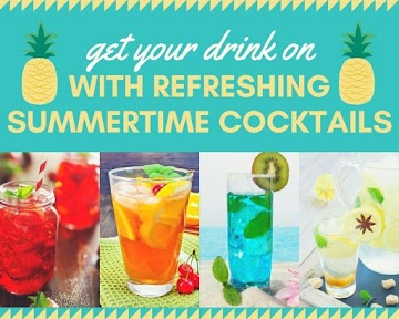 Get Your Drink On With Refreshing Summertime Cocktails Recipe