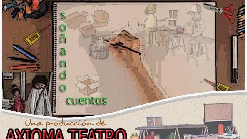 """Imagen de \""""Soñando Cuentos\"""" de Axioma Teatro."""