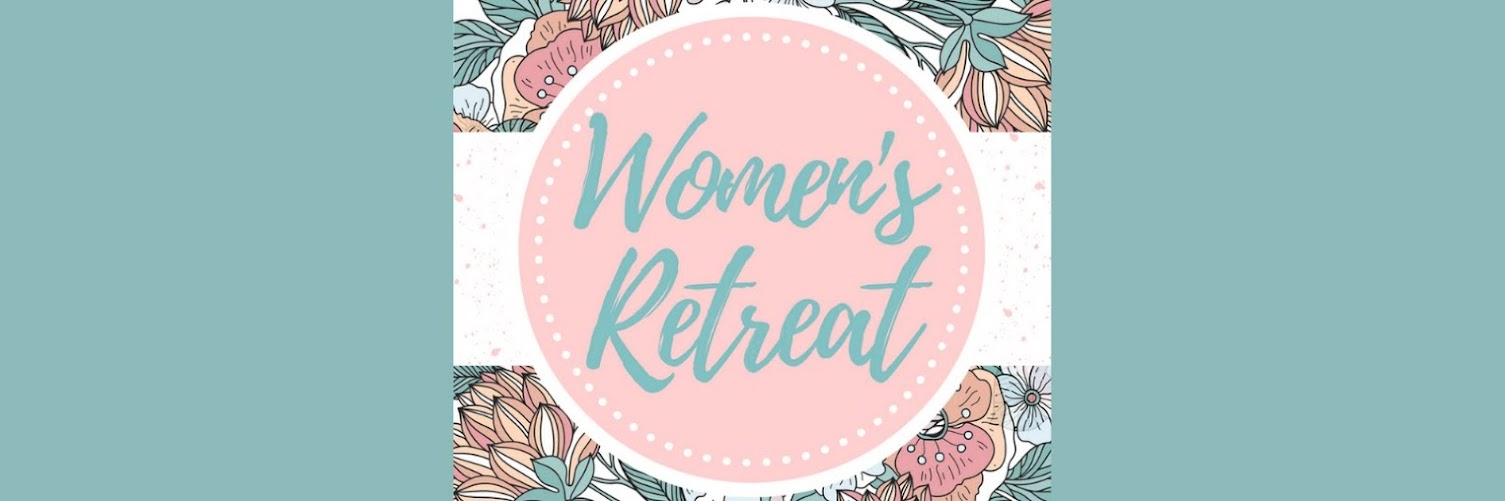 """2021 LC3 Women's Retreat """"A New Song"""""""