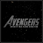 The Avengers Main Theme - Infinity War Inspired - Slow Piano Rendition