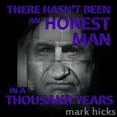 There Hasn't Been an Honest Man in a Thousand Years
