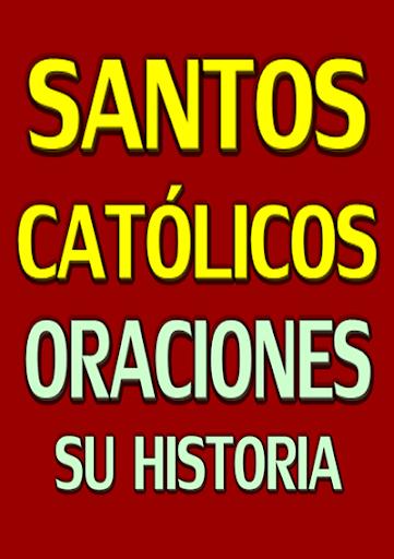 SANTOS CATÓLICOS SUS ORACIONES