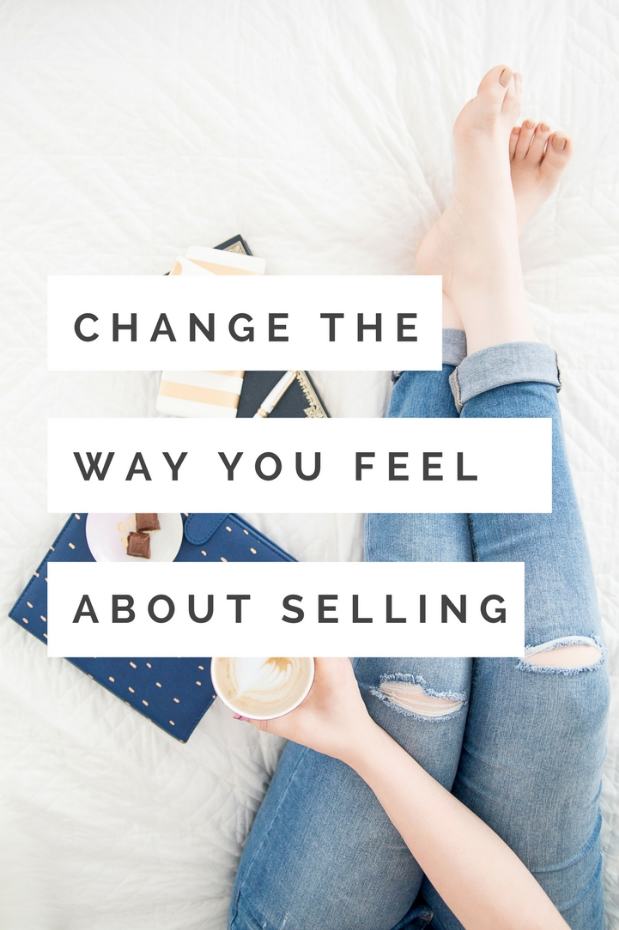 Change the Way You Feel About Selling
