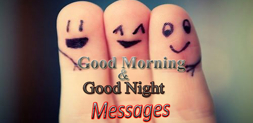 Good Morning & Night Messages - Apps on Google Play