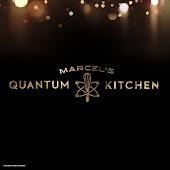 Marcel's Quantum Kitchen