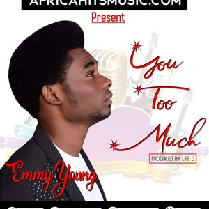 Emmy Young - You Too Much Upload Your Music Free