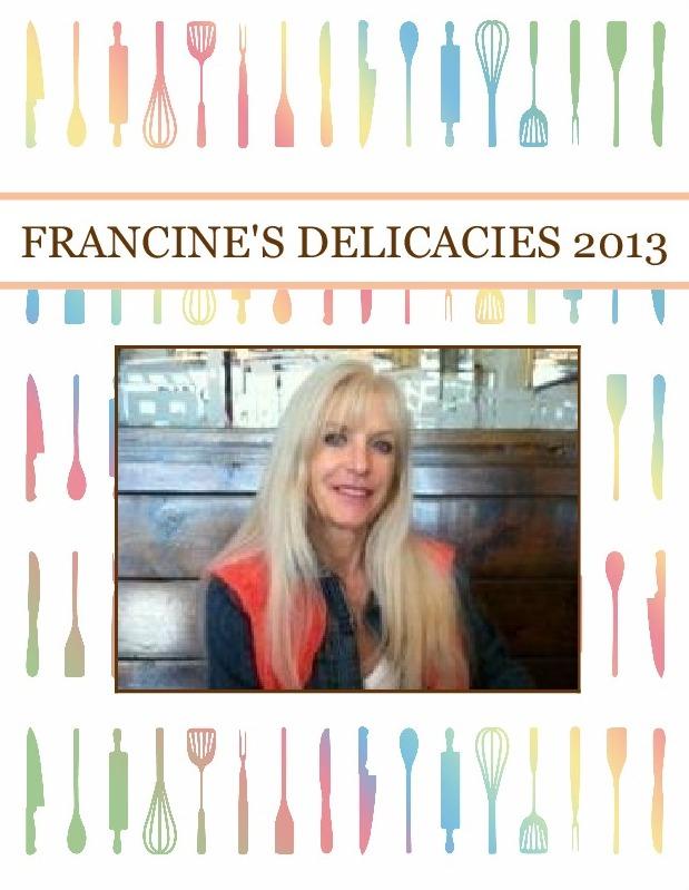 FRANCINE'S DELICACIES   2013