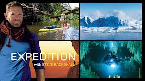 Expedition With Steve Backshall thumbnail