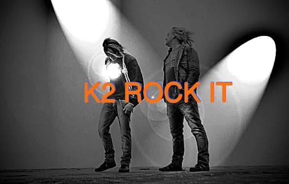 K2 Rock it