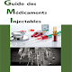 Guide des Médicaments Injectables APK