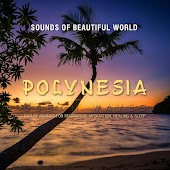 Ocean Waves: Polynesia (Nature Sounds for Relaxation, Meditation, Healing & Sleep)