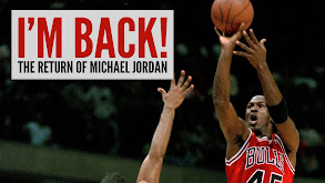 I'm Back: The Return of Michael Jordan thumbnail
