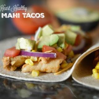 Heart Healthy Mahi Mahi Tacos
