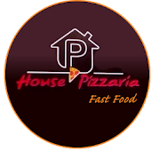 House Pizzaria Fast Food