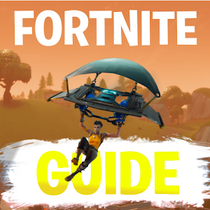Ultimate Guide for Fortnite Battle Royale