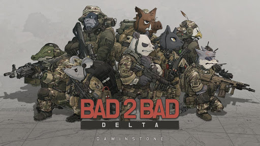BAD 2 BAD: DELTA for PC