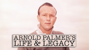 Arnold Palmer's Life & Legacy thumbnail