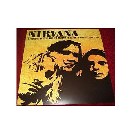LP - Nirvana - Recorded Live At The Palaghiaccio, Rome Feb 22nd, 1994
