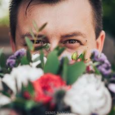 Wedding photographer Denis Manov (DenisManov). Photo of 31.08.2018